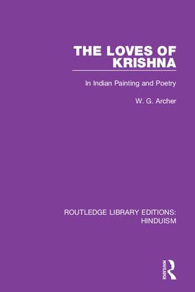 The Loves of Krishna: In Indian Painting and Poetry book cover