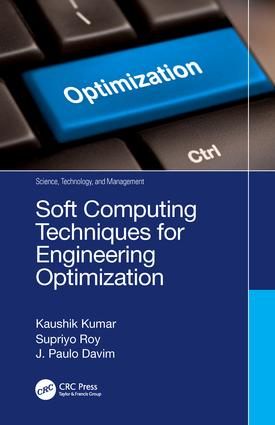 Soft Computing Techniques for Engineering Optimization: 1st Edition (Hardback) book cover