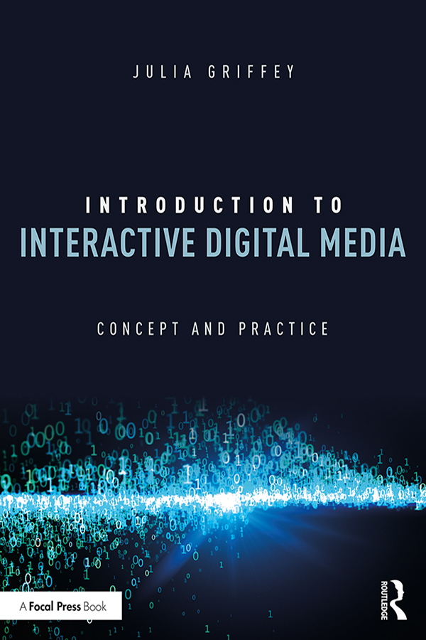 Introduction to Interactive Digital Media: Concept and Practice book cover