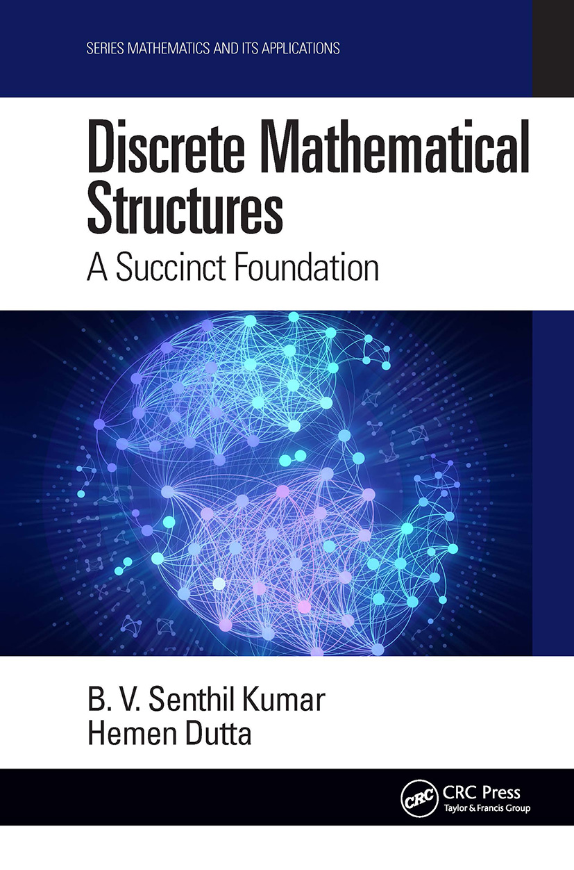 Discrete Mathematical Structures: A Succinct Foundation, 1st Edition (Hardback) book cover