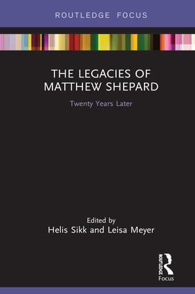 The Legacies of Matthew Shepard: Twenty Years Later book cover