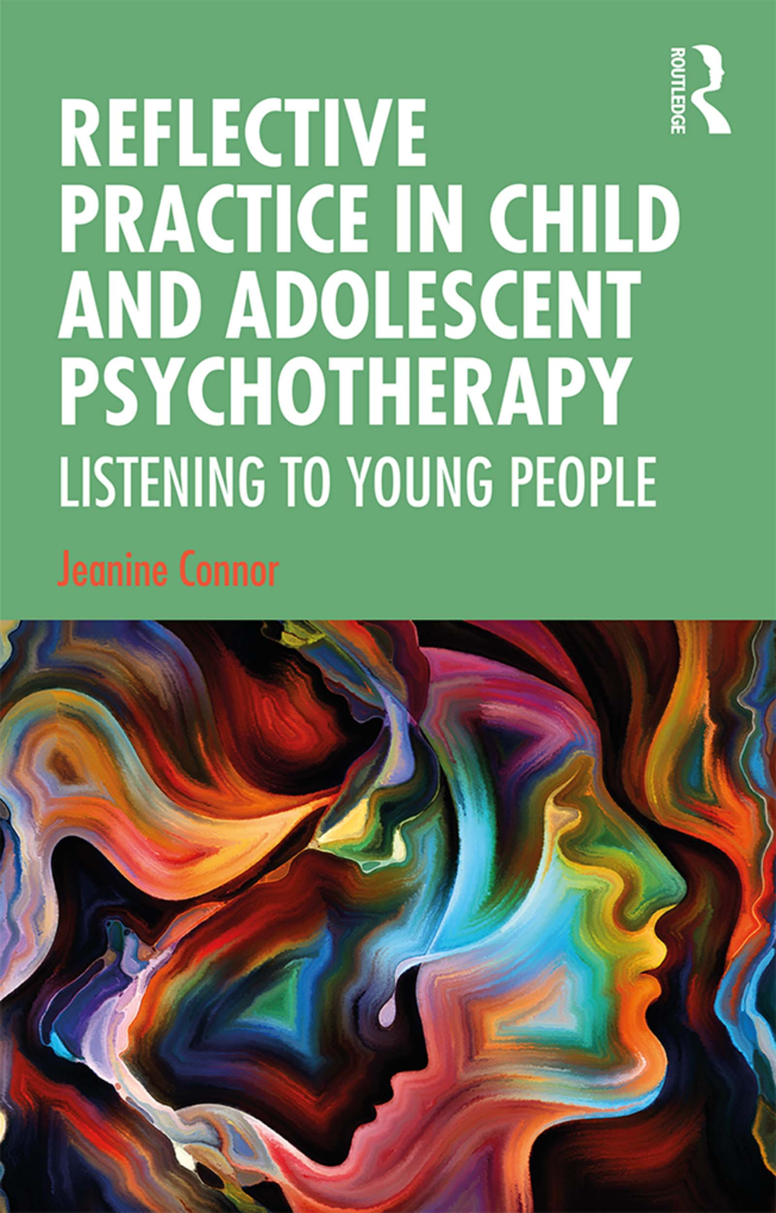 Reflective Practice in Child and Adolescent Psychotherapy: Listening to Young People book cover