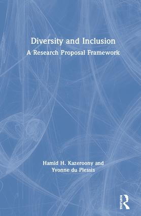 Diversity and Inclusion: A Research Proposal Framework, 1st Edition (Hardback) book cover