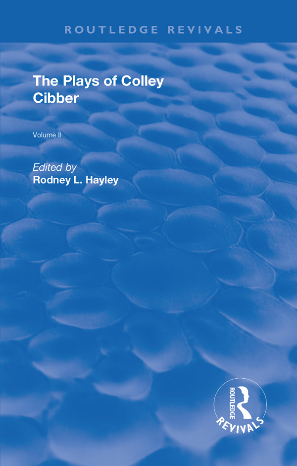 The Plays of Colley Cibber: Volume II, 1st Edition (Hardback) book cover