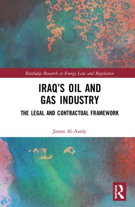 Iraq's Oil and Gas Industry: The Legal and Contractual Framework book cover