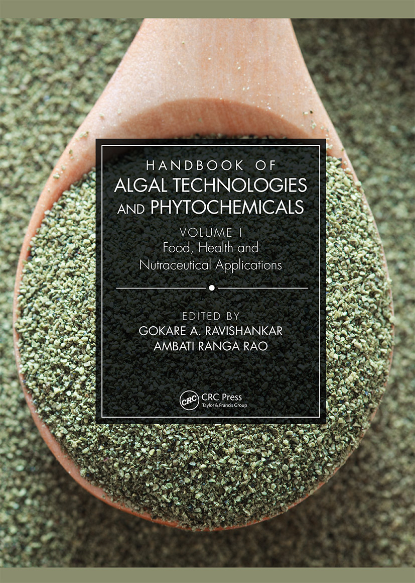 Handbook of Algal Technologies and Phytochemicals: Volume I Food, Health and Nutraceutical Applications book cover