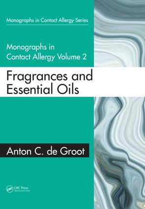 Monographs in Contact Allergy: Volume 2: Fragrances and Essential Oils book cover