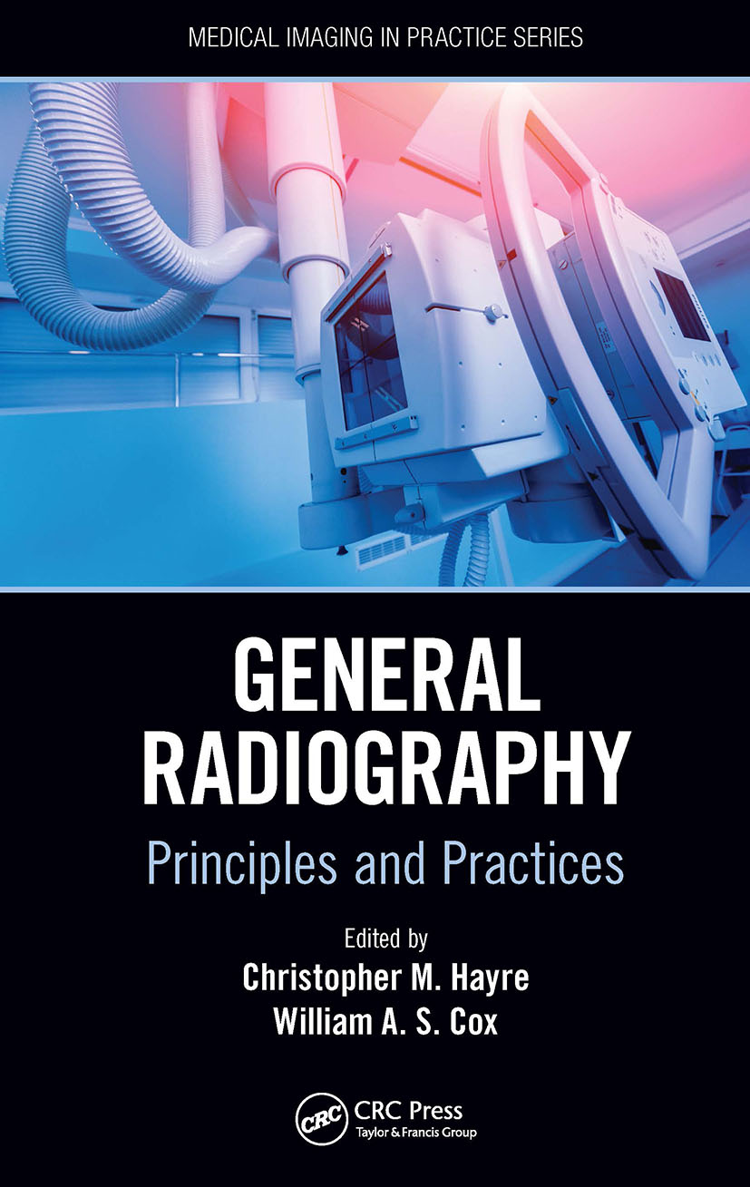 General Radiography: Principles and Practices, 1st Edition (Hardback) book cover