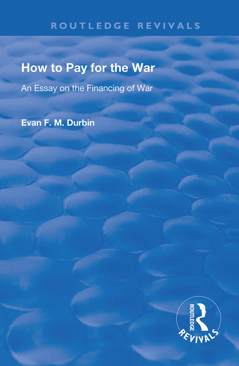 How to Pay for the War: An Essay on the Financing of War book cover