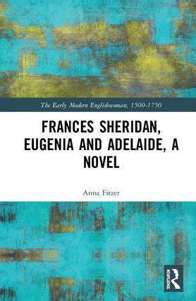 Eugenia and Adelaide, A Novel: Frances Sheridan, 1st Edition (Hardback) book cover
