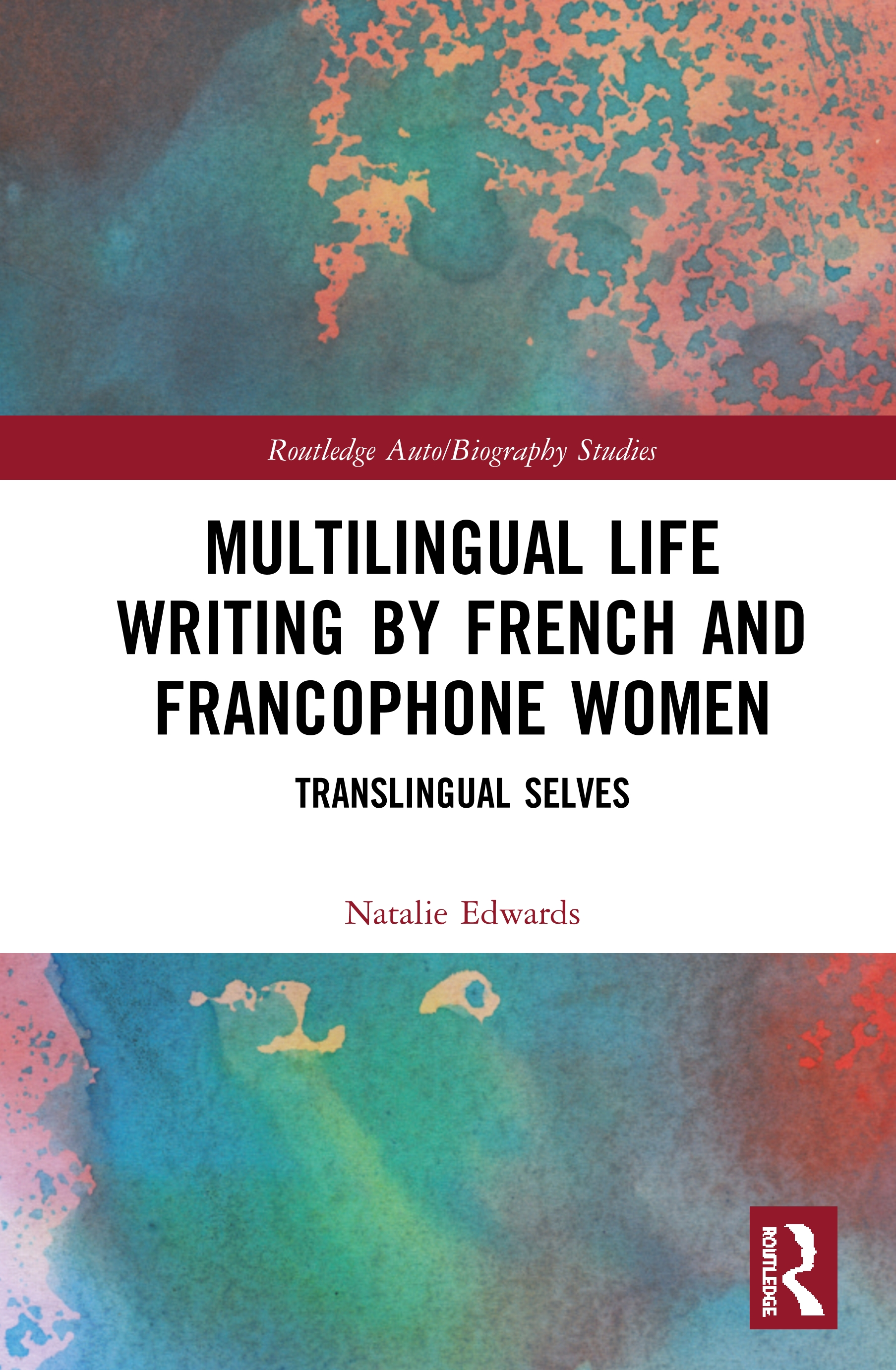 Multilingual Life Writing by French and Francophone Women: Translingual Selves book cover
