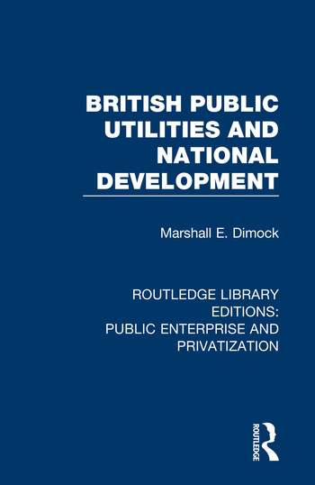 British Public Utilities and National Development