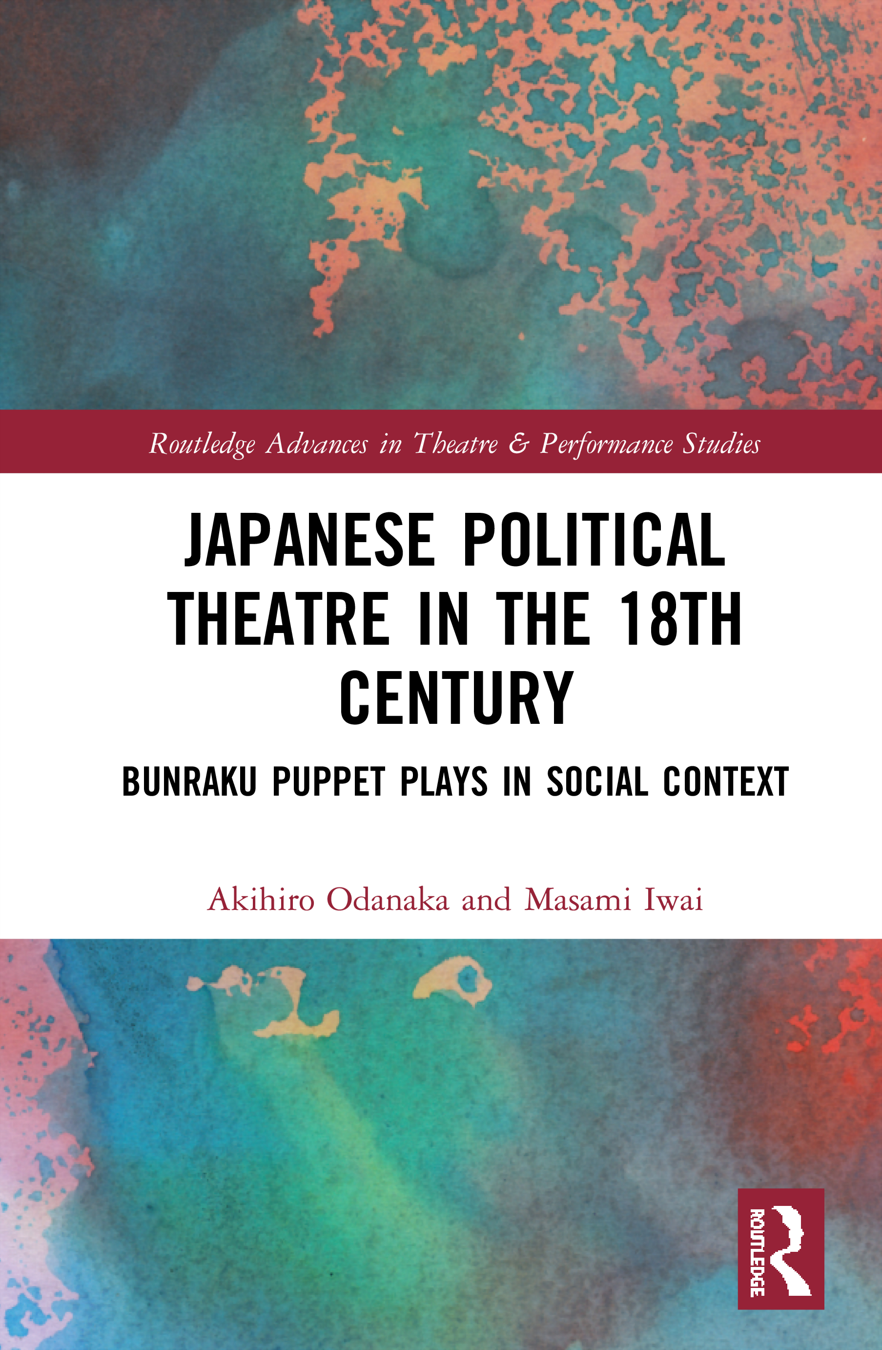Japanese Political Theatre in the 18th Century: Bunraku Puppet Plays in Social Context book cover