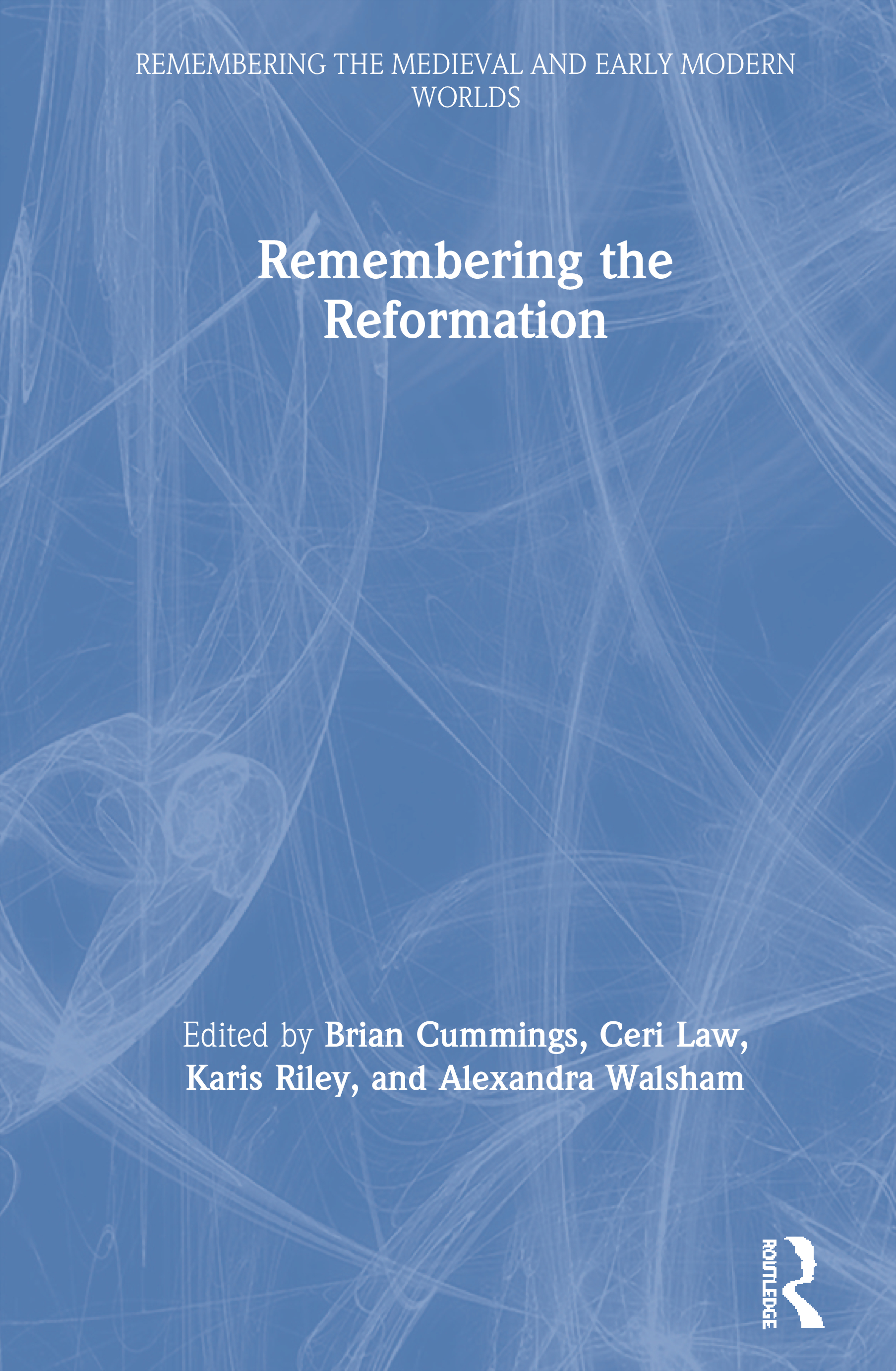 Remembering the Reformation: 1st Edition (Paperback) book cover