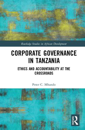 Corporate Governance in Tanzania: Ethics and Accountability at the Crossroads book cover