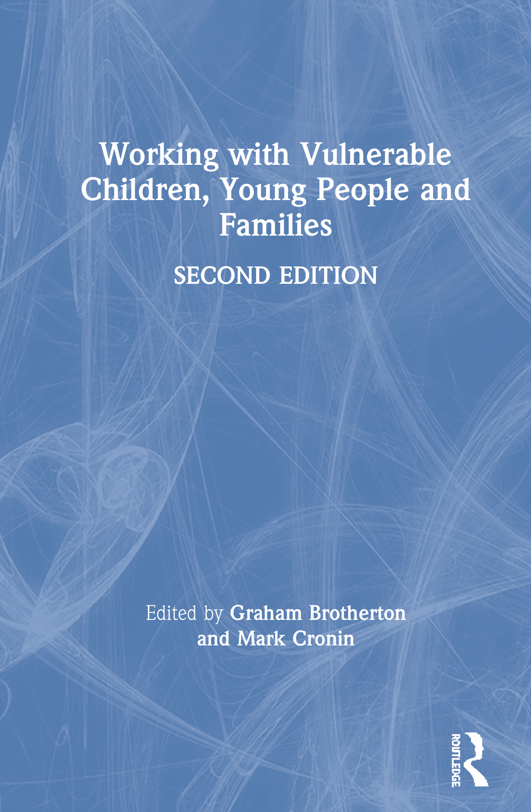 Working with Vulnerable Children, Young People and Families book cover