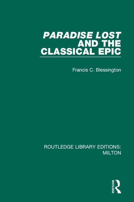 Paradise Lost and the Classical Epic