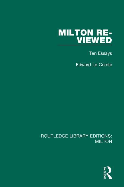 Milton Re-viewed: Ten Essays book cover