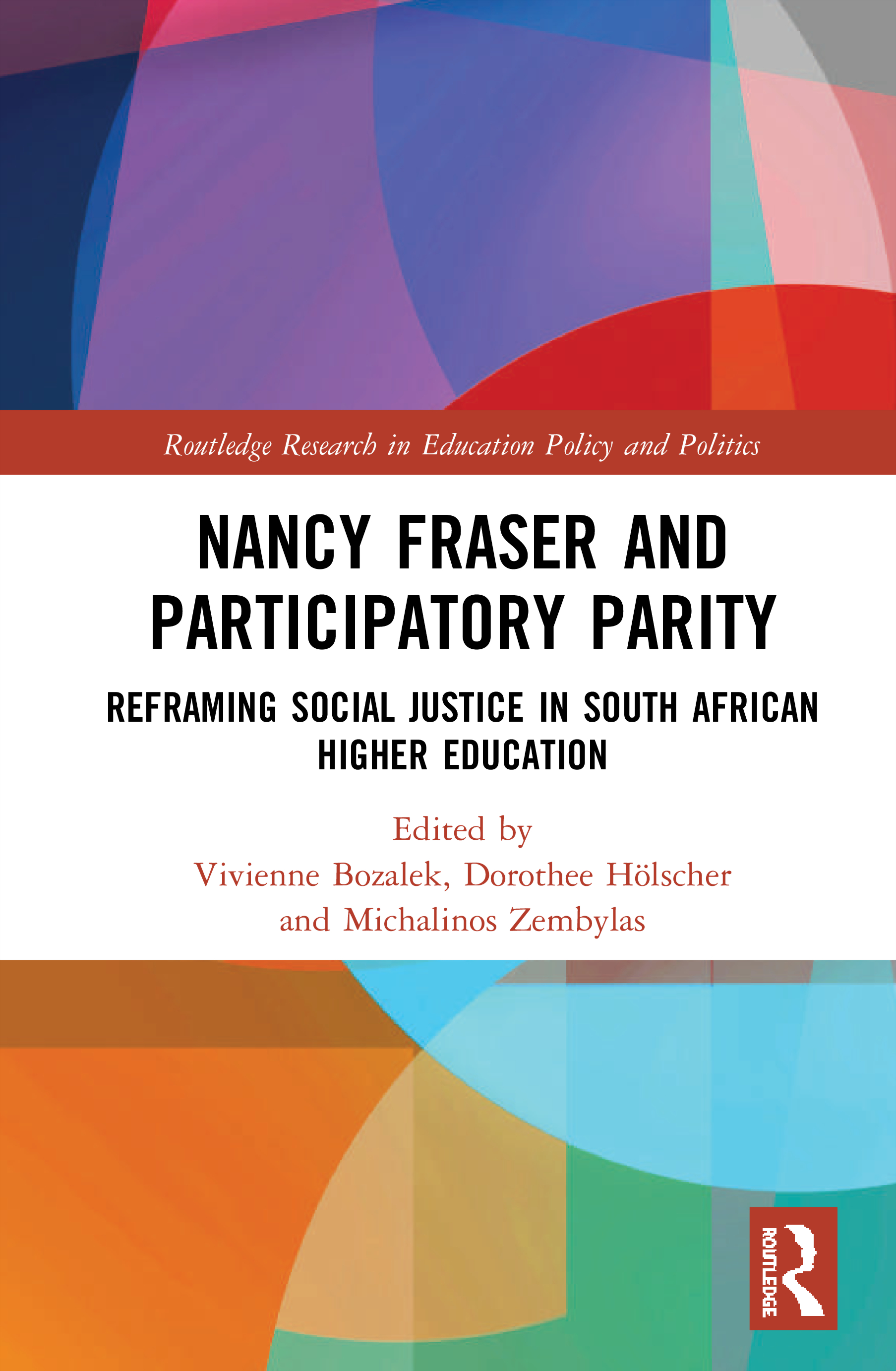 Nancy Fraser and Participatory Parity: Reframing Social Justice in South African Higher Education book cover