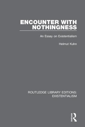 Encounter with Nothingness: An Essay on Existentialism book cover