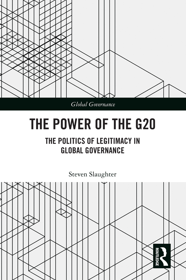 The Power of the G20: The Politics of Legitimacy in Global Governance book cover