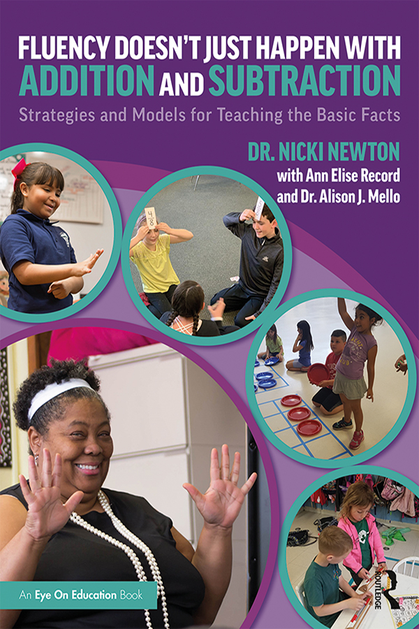 Fluency Doesn't Just Happen with Addition and Subtraction: Strategies and Models for Teaching the Basic Facts book cover