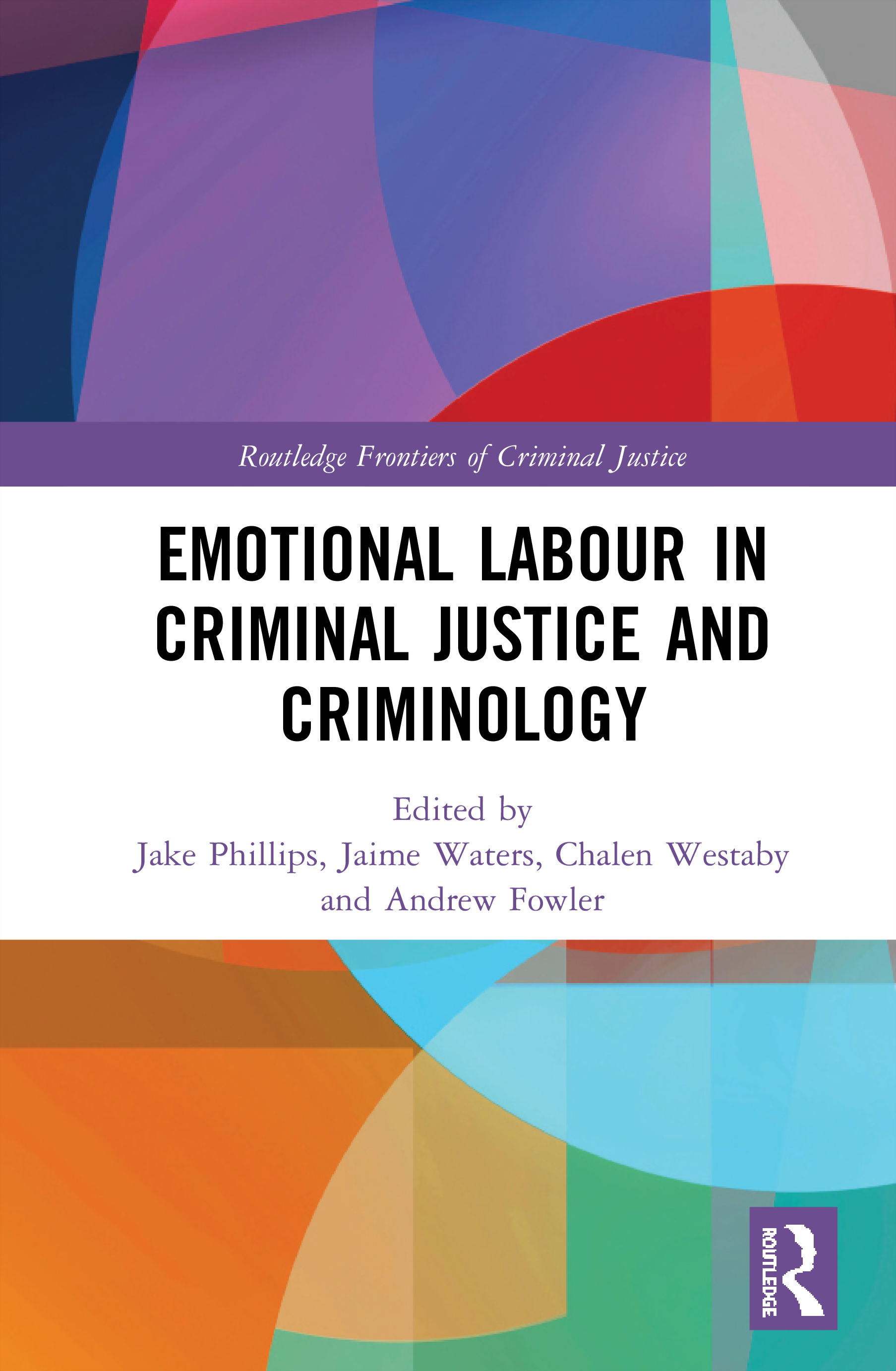 Emotional Labour in Criminal Justice and Criminology book cover