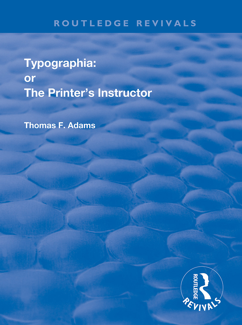 Typographia: or The Printer's Instructor book cover