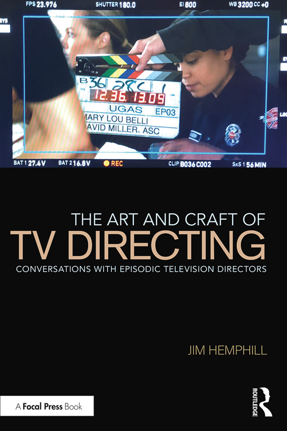 The Art and Craft of TV Directing: Conversations with Episodic Television Directors book cover