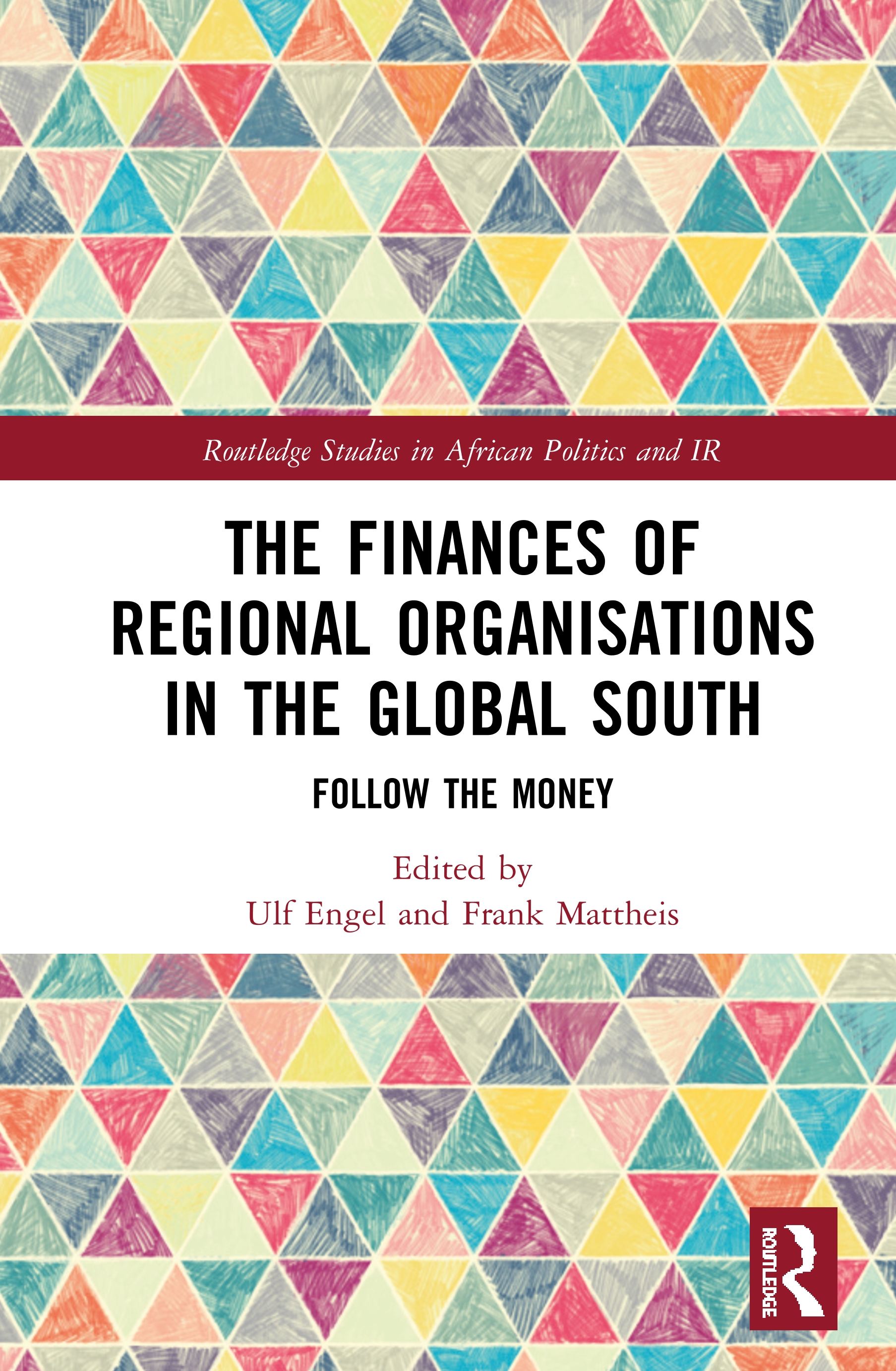 The Finances of Regional Organisations in the Global South: Follow the Money book cover