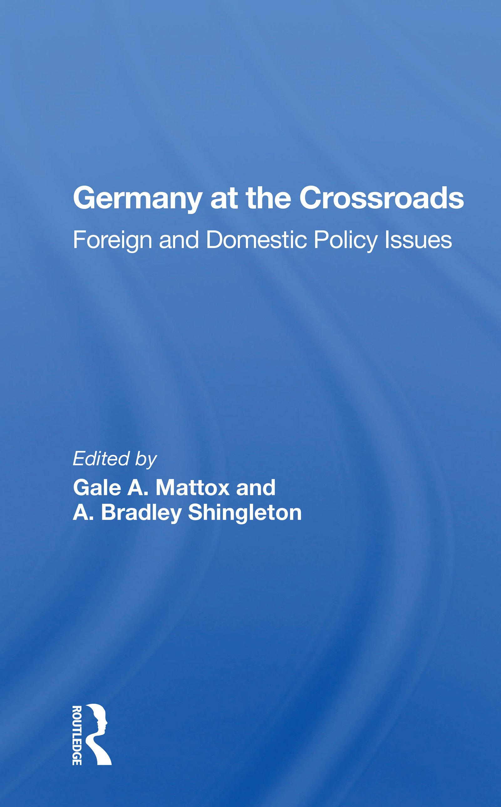 Germany at the Crossroads