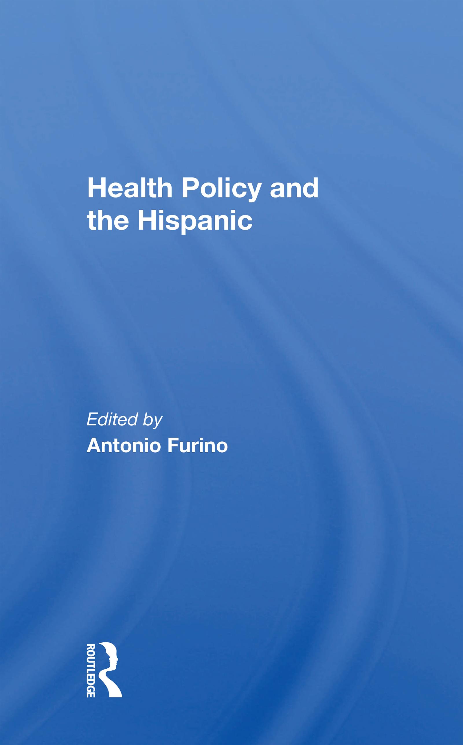 Health Policy and the Hispanic