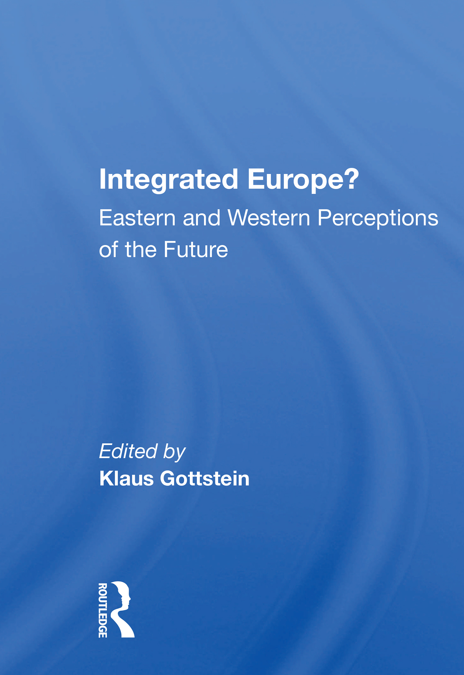 Integrated Europe?