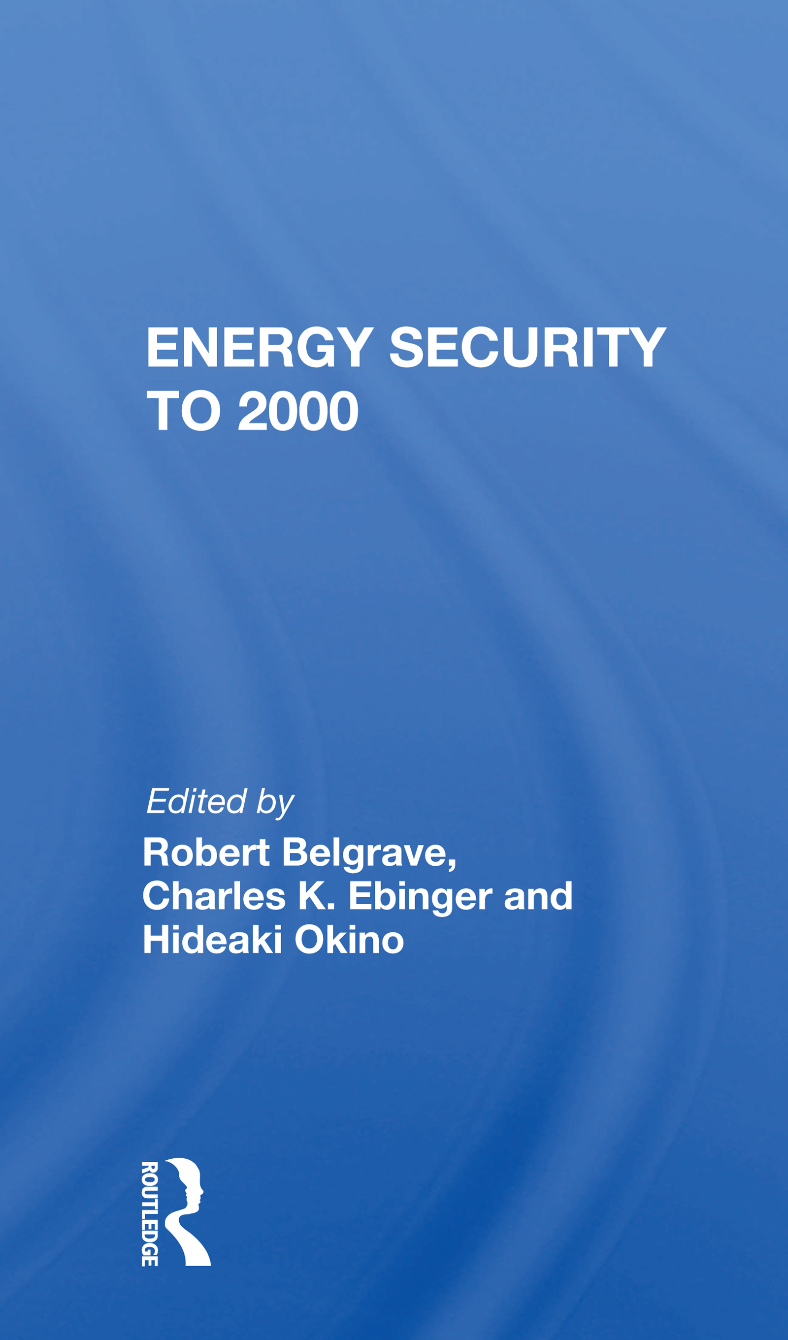 Energy Security To 2000