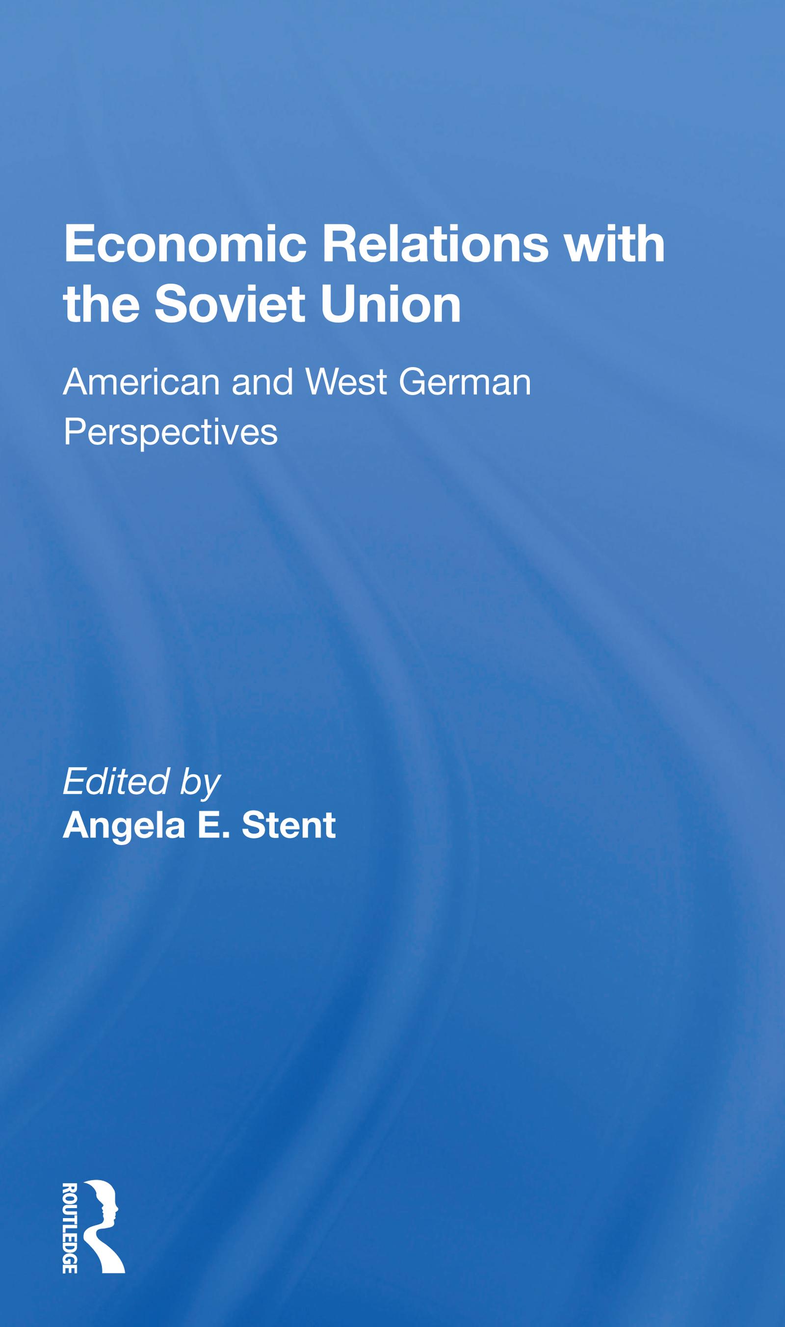 Soviet-West German Economic Relations: The West German Perspective
