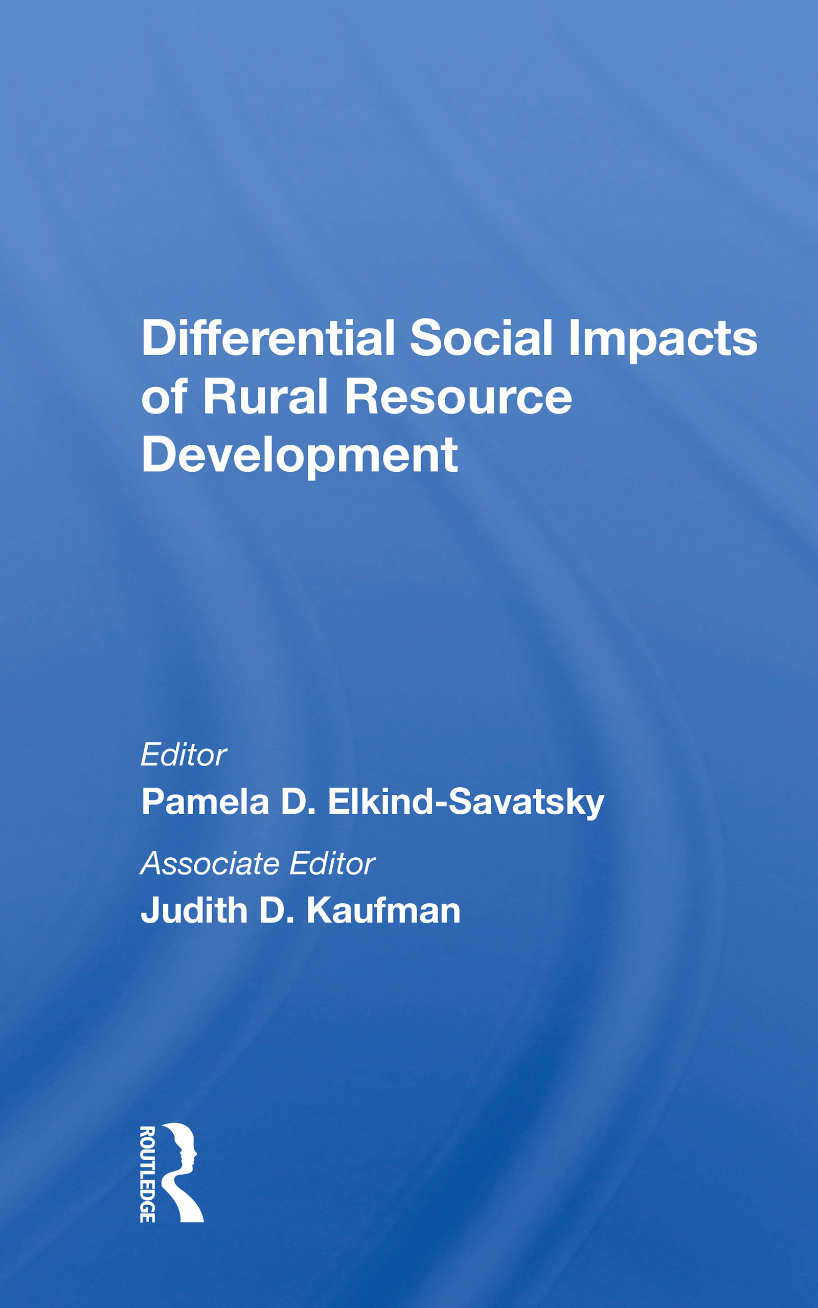 Whose Ox Is Gored? A Sociocultural Model of Impact Distribution in Resource Development