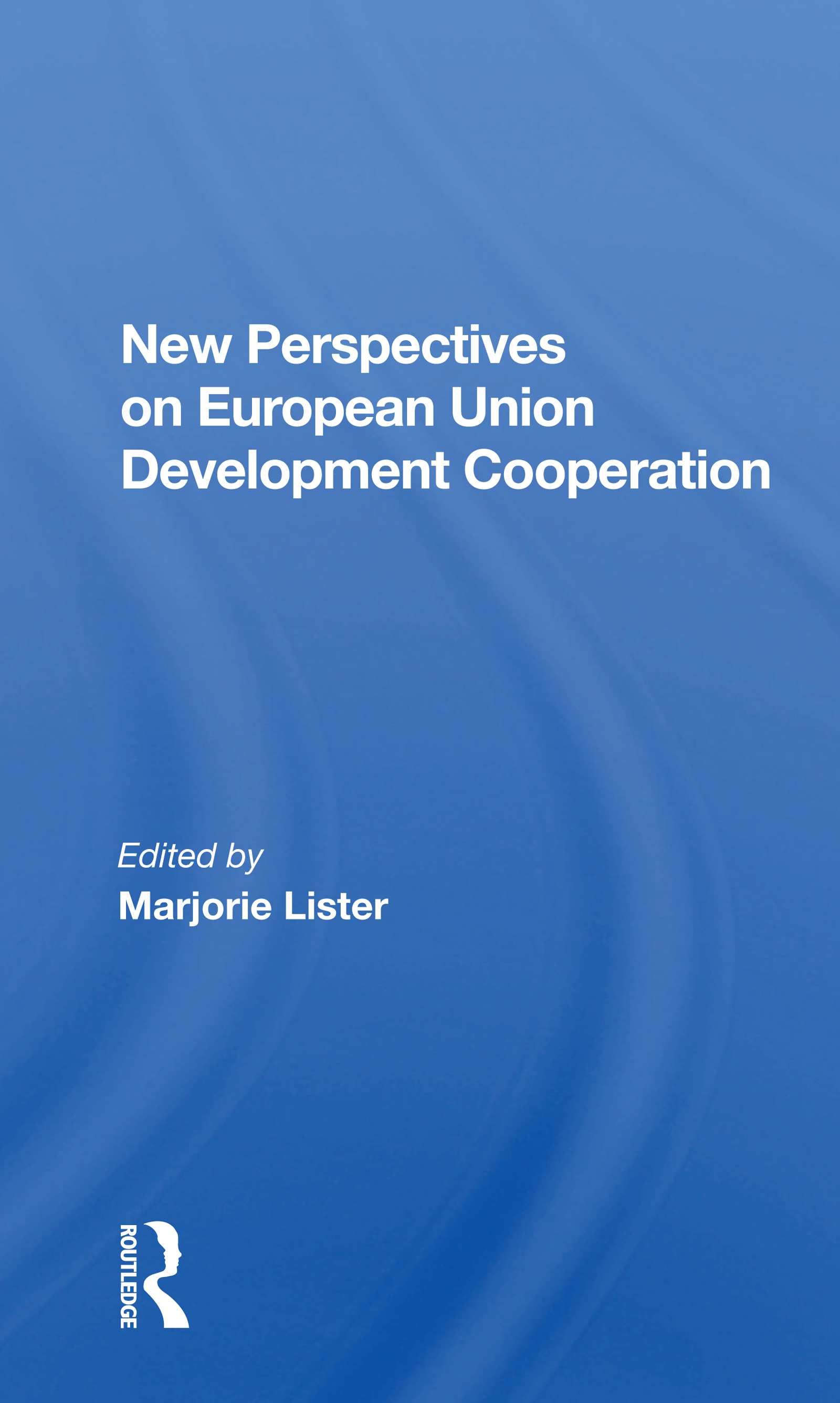 New Perspectives on European Union Development Cooperation