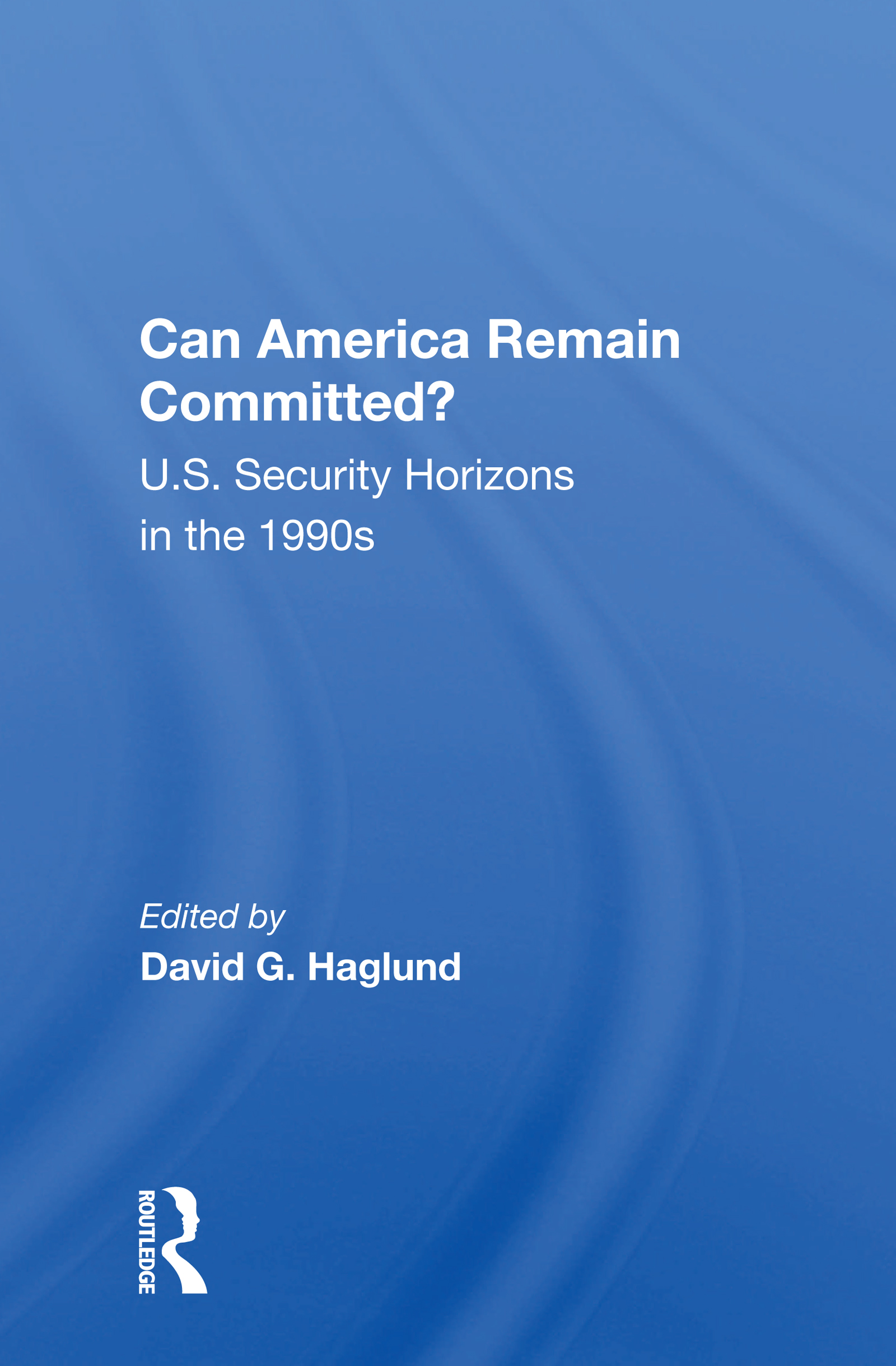 Can America Remain Committed?