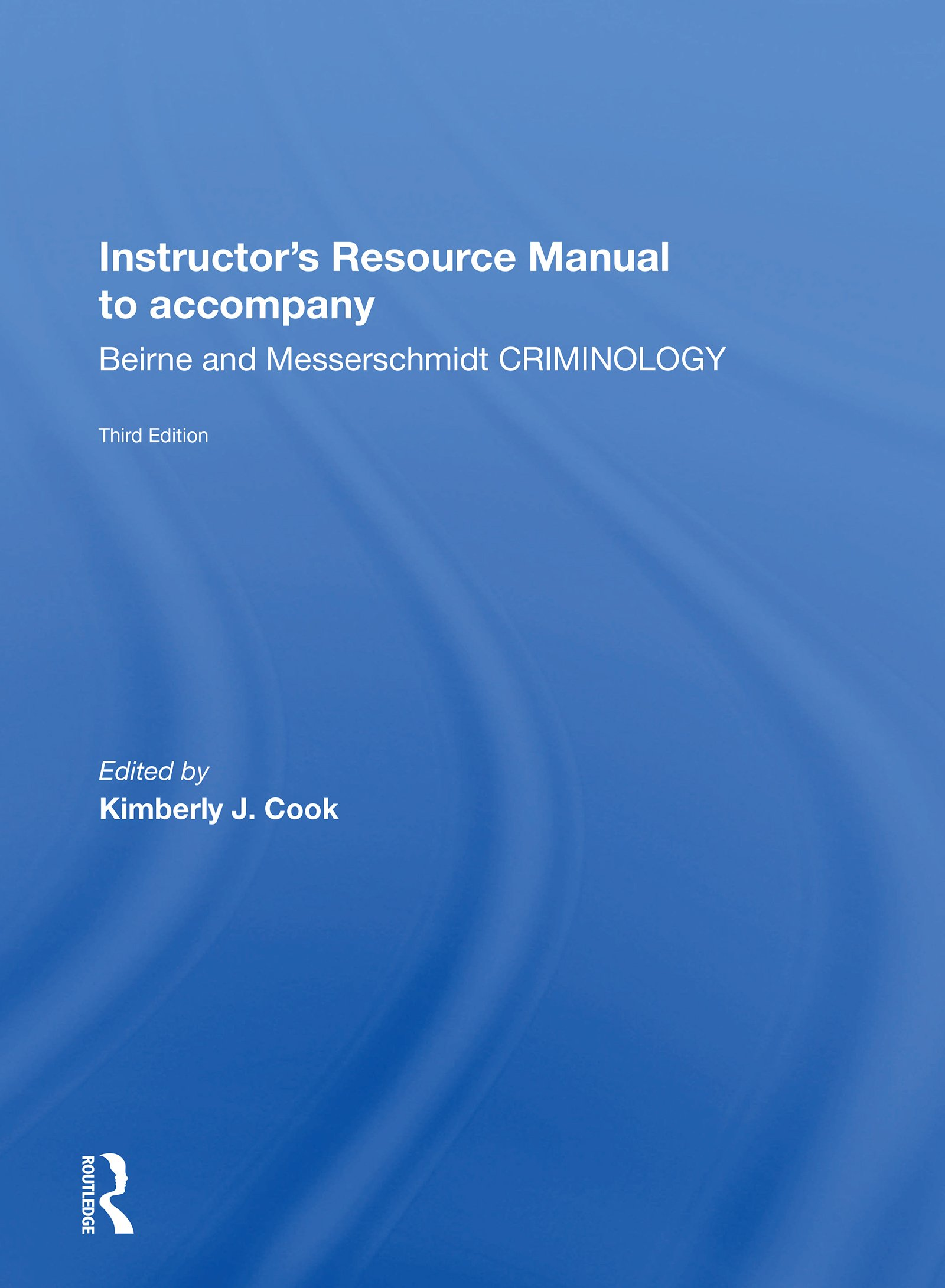 Instructor's Manual To Accompany Criminology