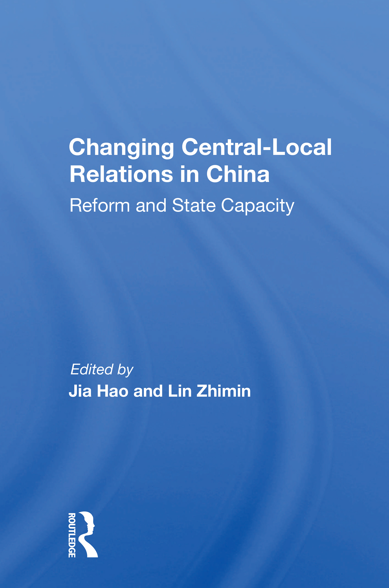 Changing Central-Local Relations in China