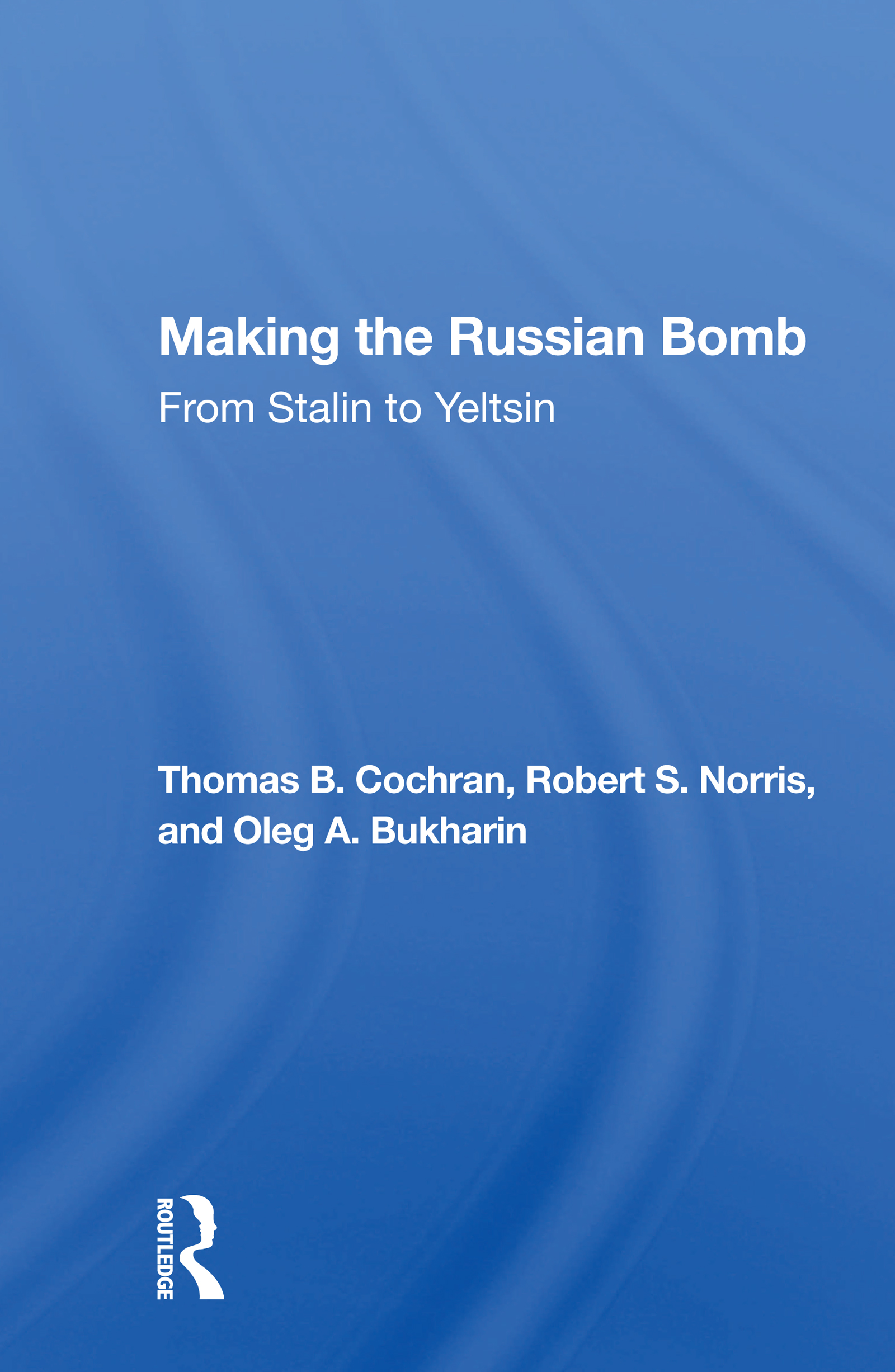 Making the Russian Bomb