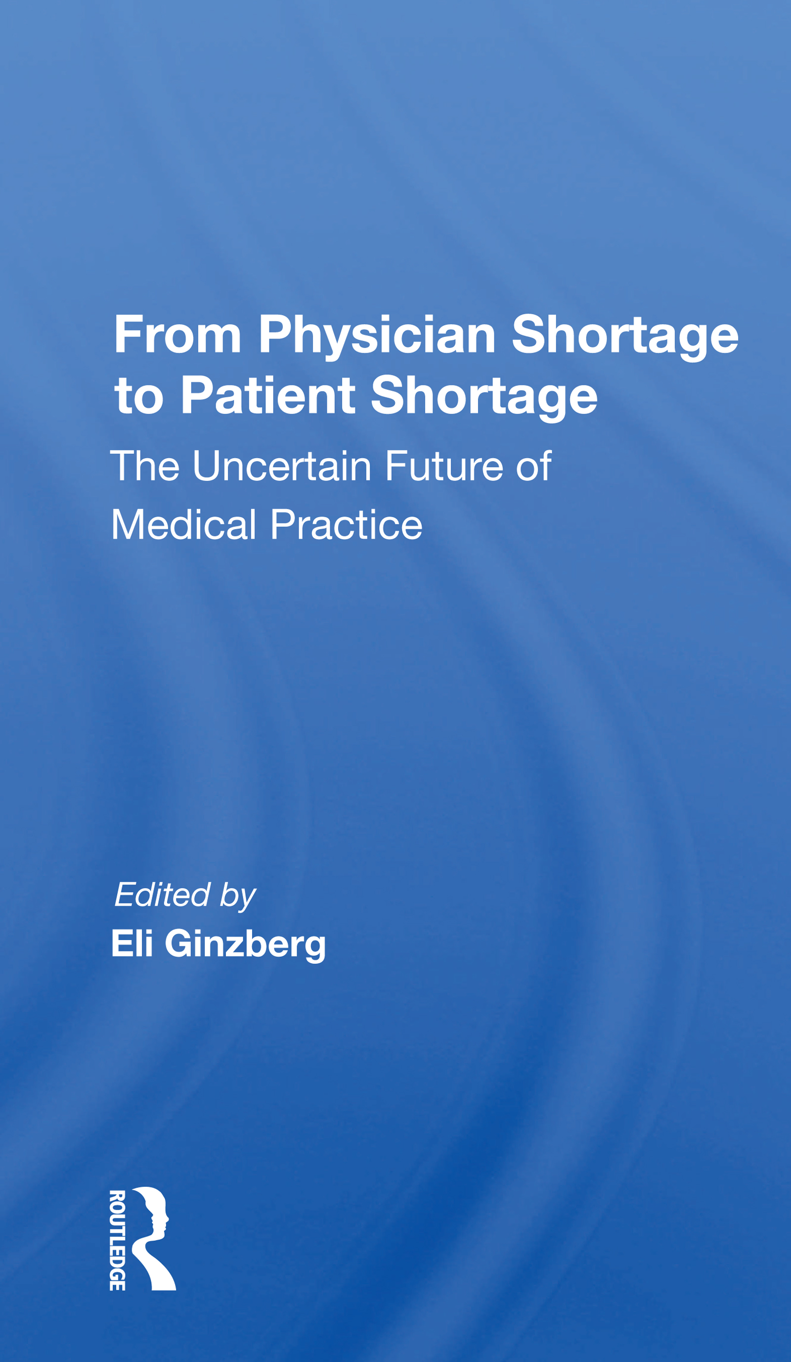 From Physician Shortage To Patient Shortage
