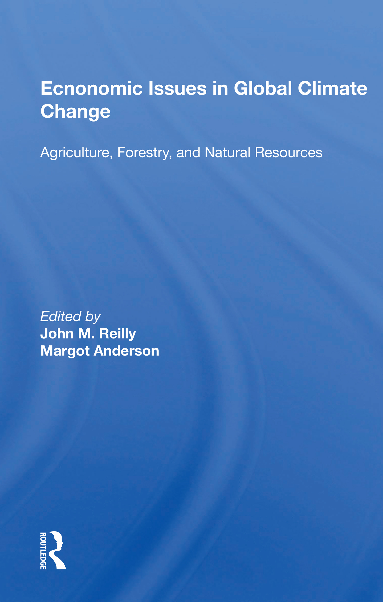 Setting Priorities for Global-Change Research in Agriculture