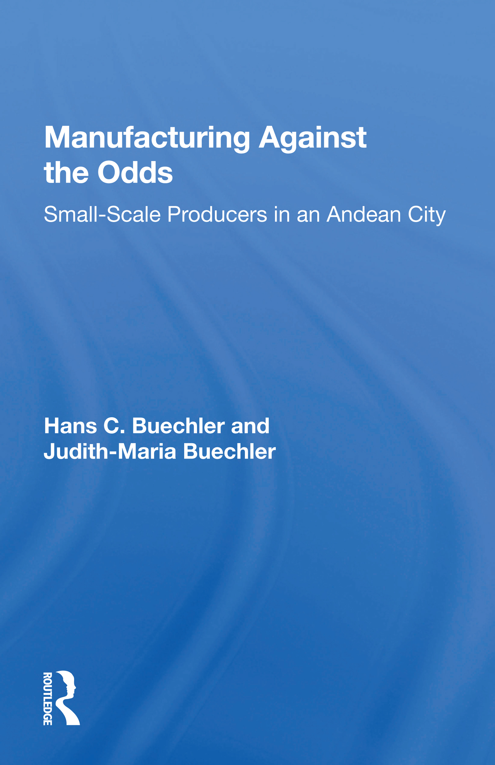 Manufacturing Against the Odds