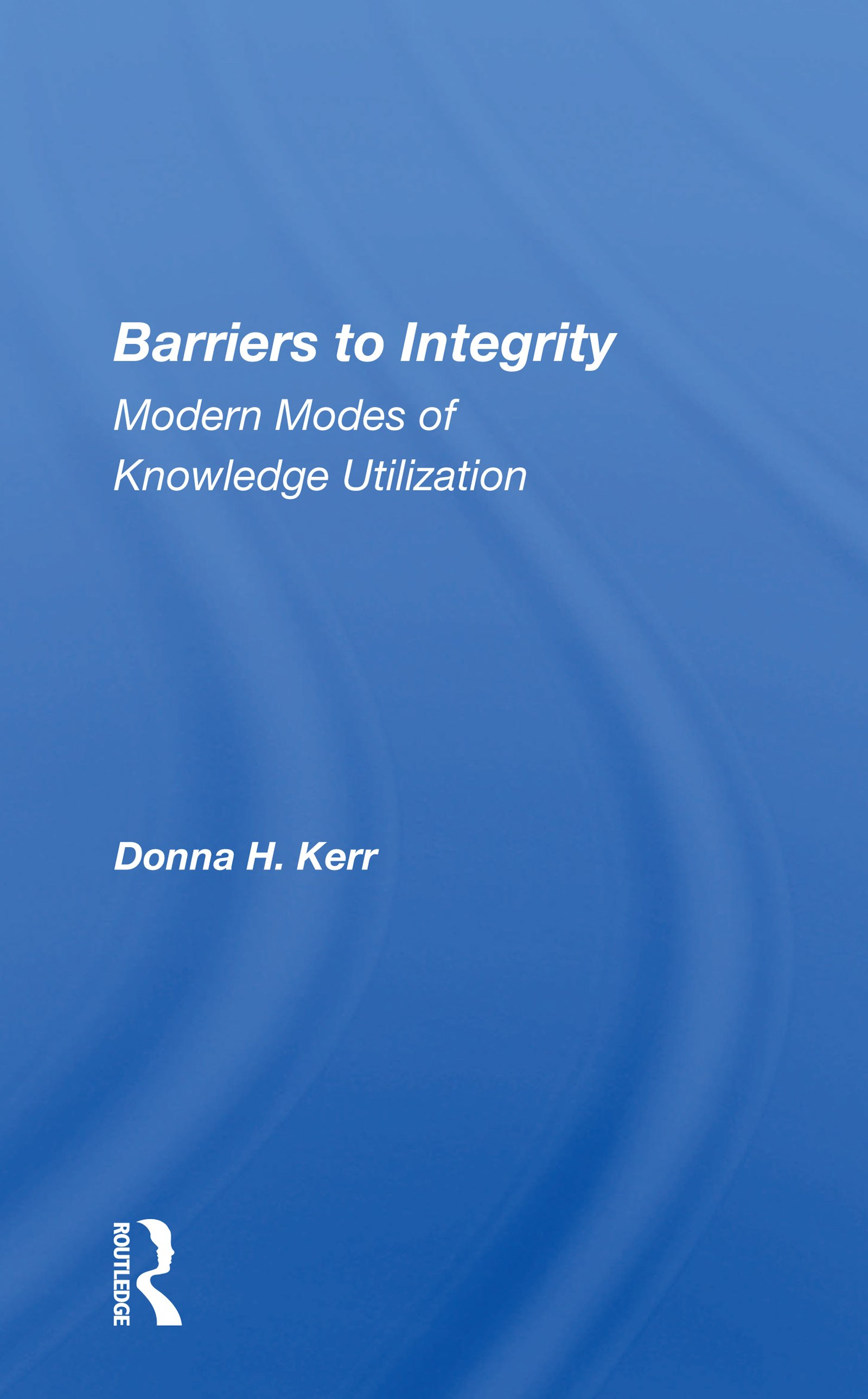 Barriers to Integrity