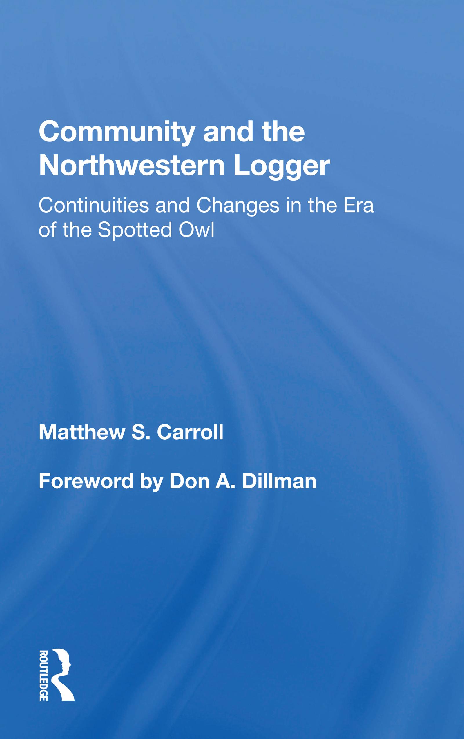 Community and the Northwestern Logger
