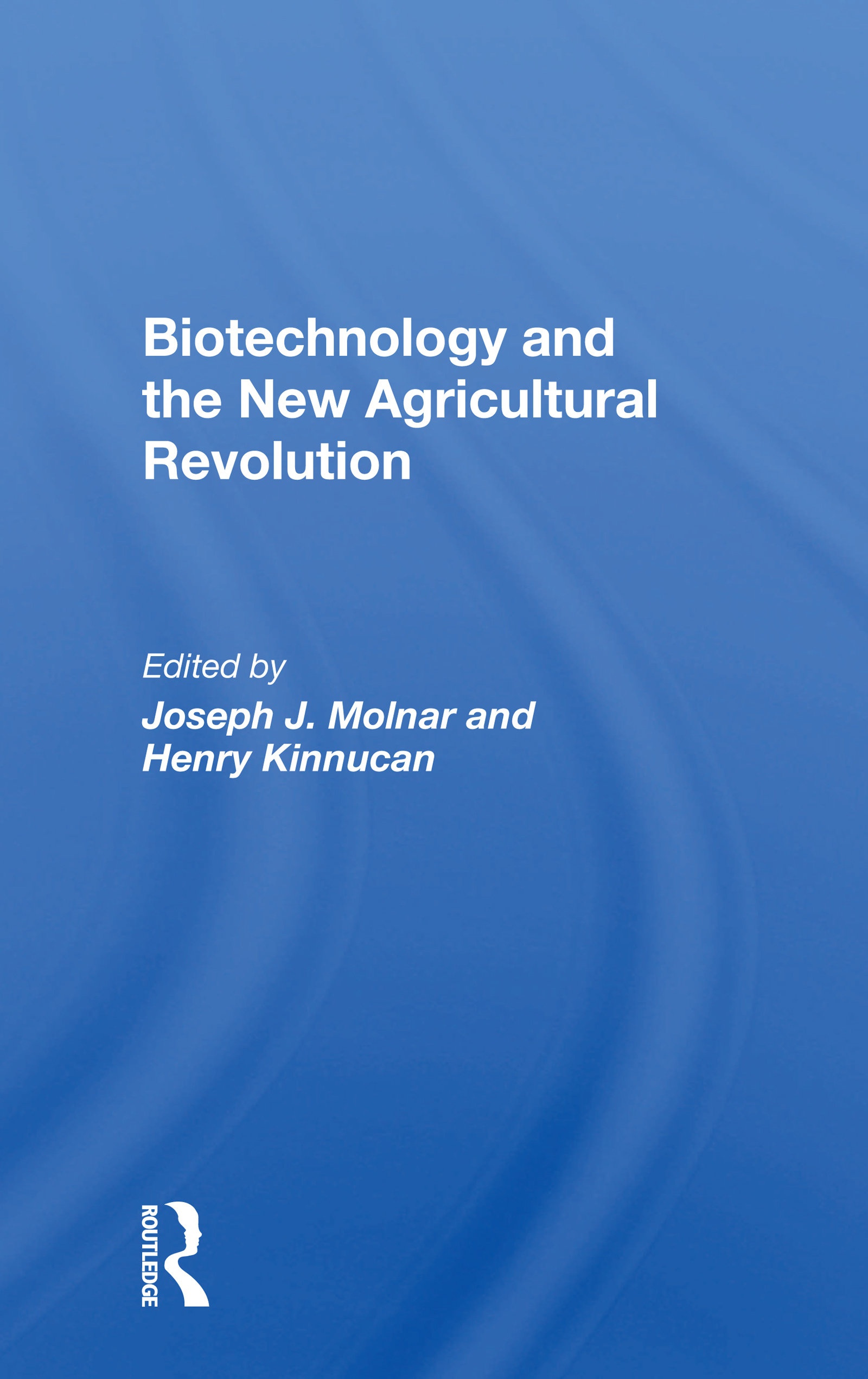 Biotechnology and the New Agricultural Revolution