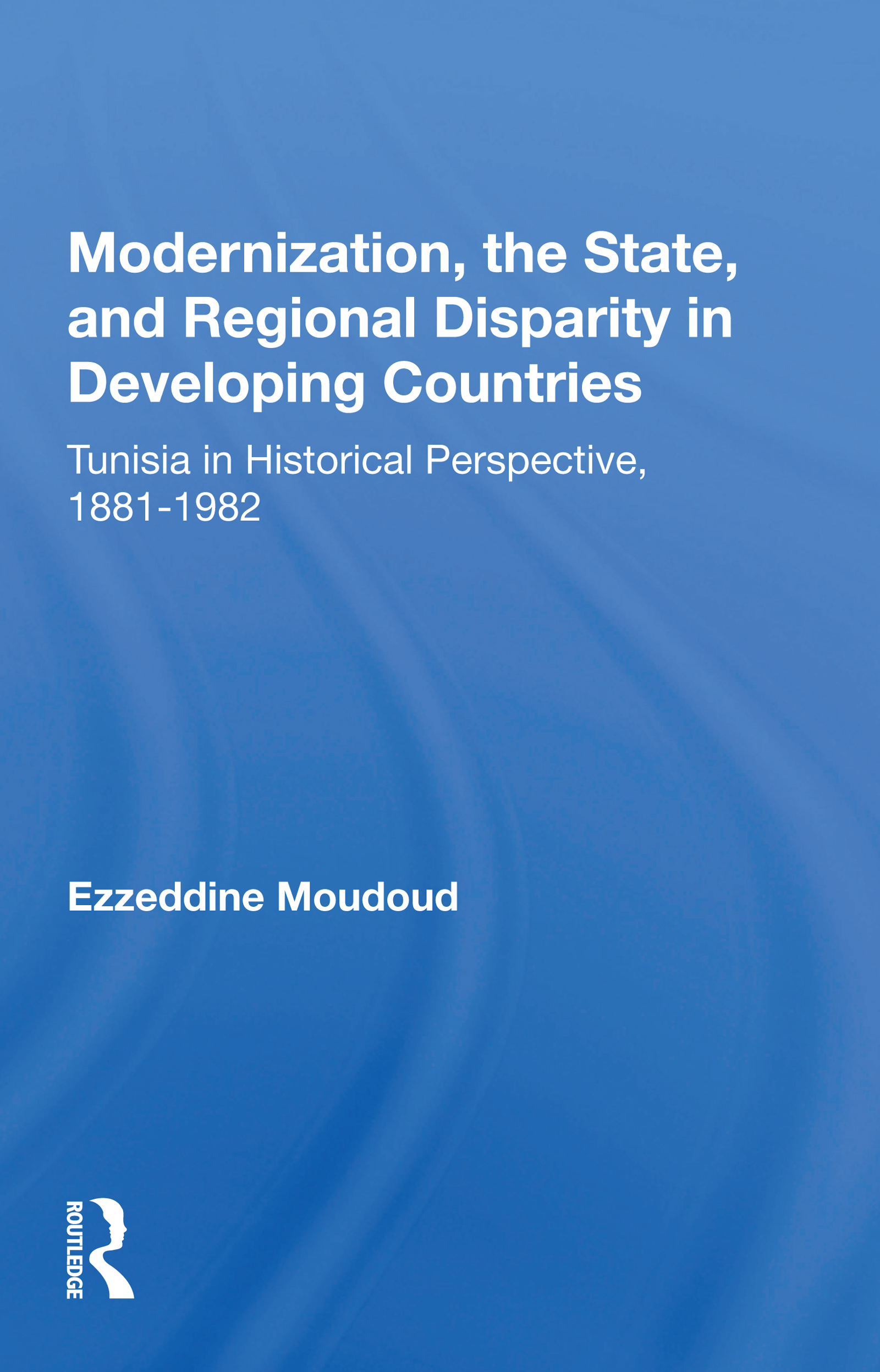 Modernization, the State, and Regional Disparity in Developing Countries