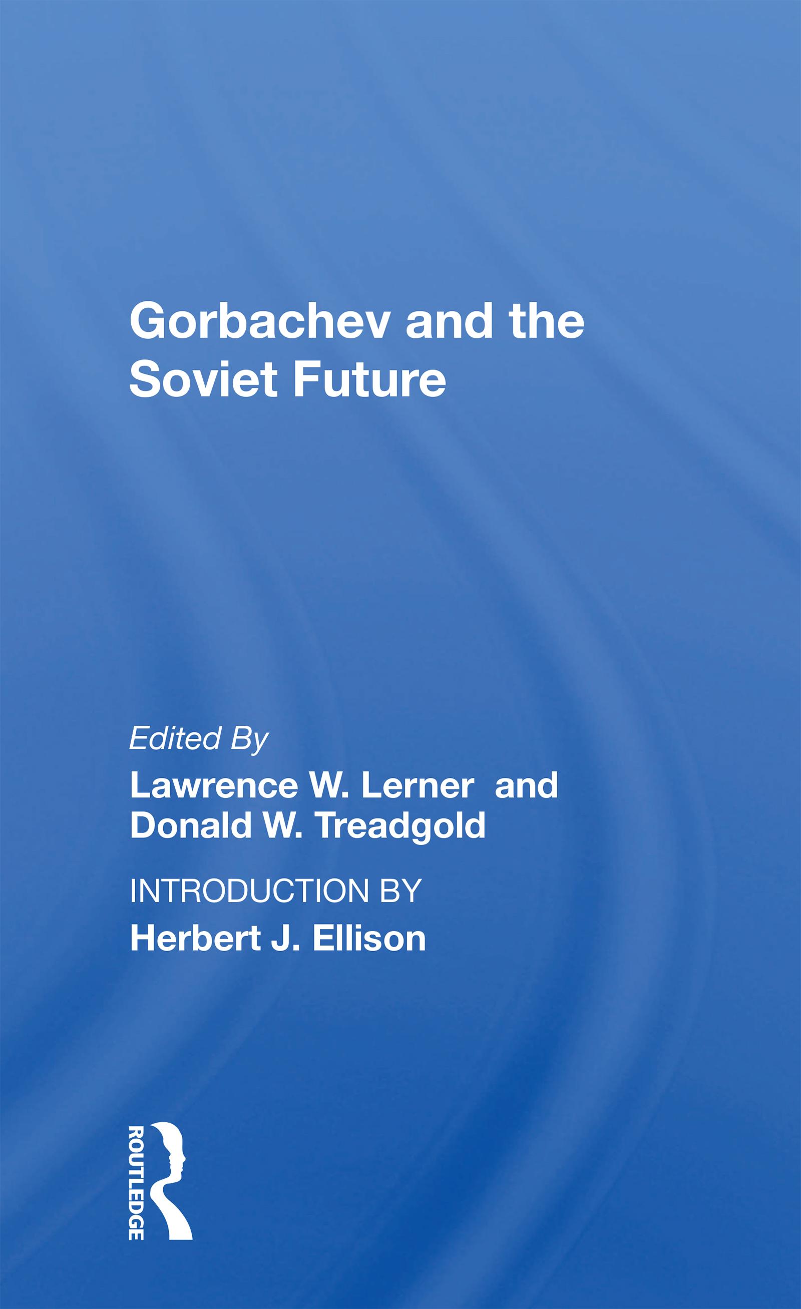 Gorbachev and the Soviet Future