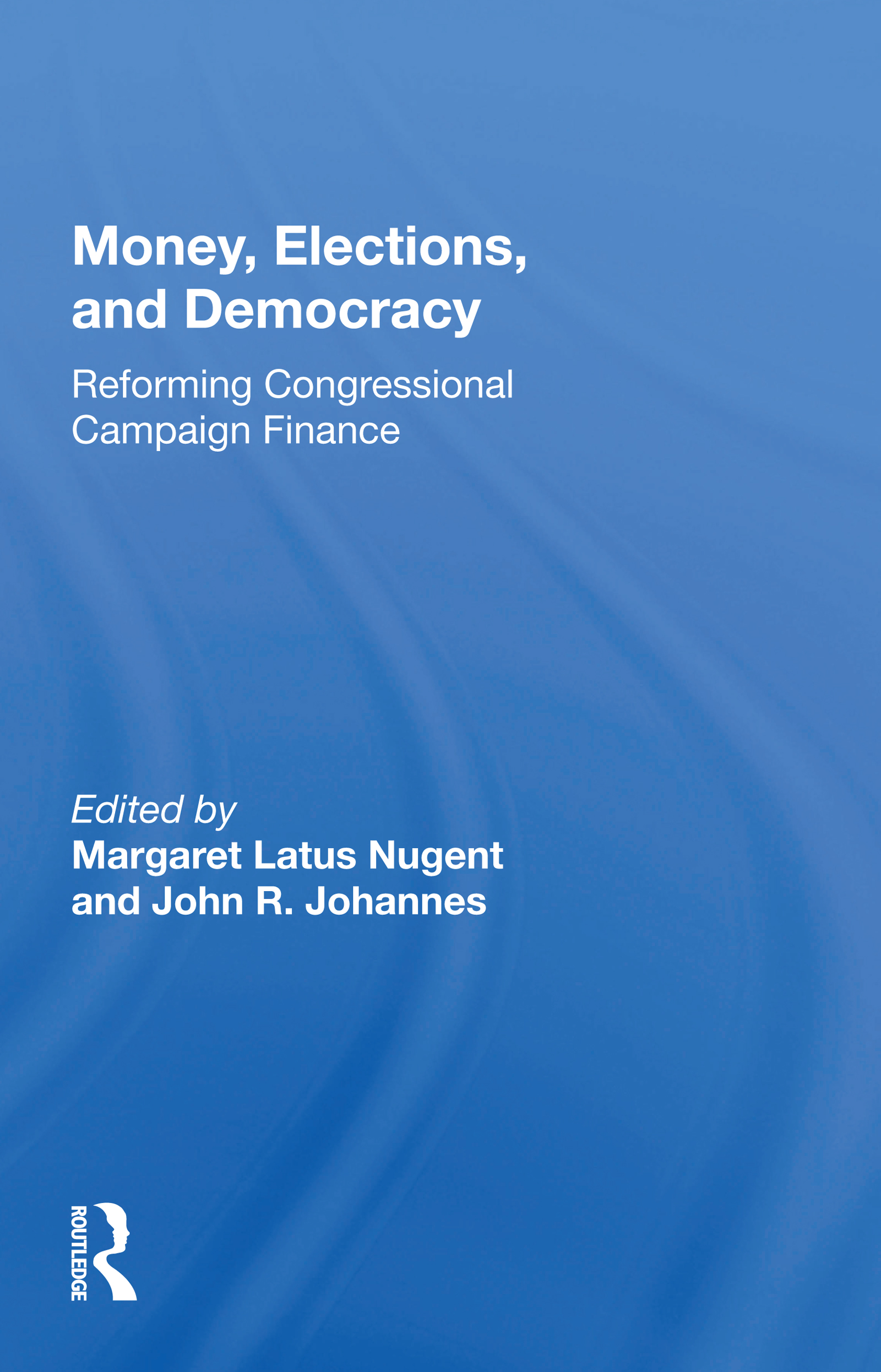 Money, Elections, and Democracy